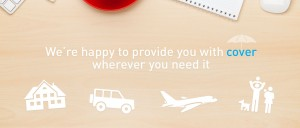 We are happy to provude you with cover wherever you need it